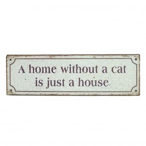 Email-Schild A home without cat