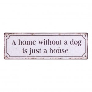 Email-Schild A home without dog