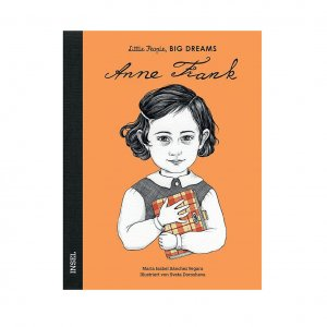 Anne Frank Little People, Big Dreams. Deutsche Ausgabe